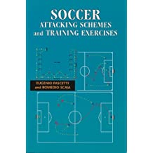 Soccer: Attacking Schemes and Training Exercises (English Edition)