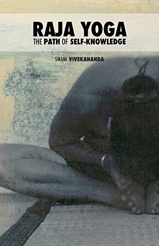 Raja Yoga: The Path of Self-Knowledge