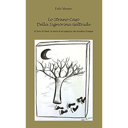 Lo Strano Caso Della Signorina Geltrude (Narrativa)