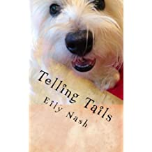 Telling Tails: From the Paws of Angel Nash: Volume 1