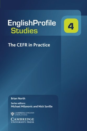 The CEFR in Practice (English Profile)