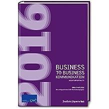 Business to Business-Kommunikation / GWA Profi Award 2016: Die erfolgreichsten B2B-Markenkampagnen (GWA Agenturportraits)