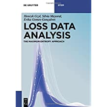 Loss Data Analysis: The Maximum Entropy Approach (De Gruyter Textbook)