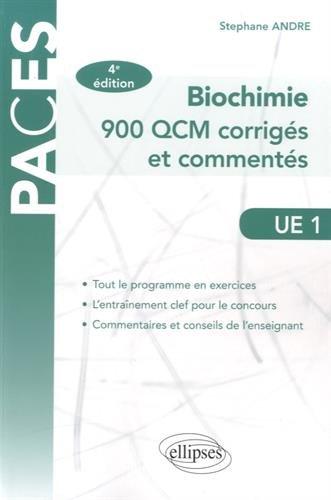 Biochimie 900 QCM Corrigés et Commentés UE1