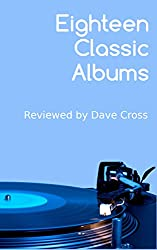 Eighteen Classic Albums (English Edition)