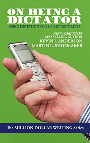 Using Dictation to Be a Better Writer (Million Dollar Writing Series) (English Edition) ()
