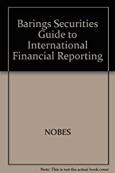 Barings Securities Guide to International Financial Reporting