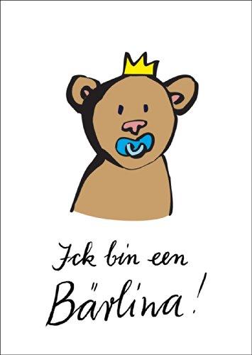 Niedliche Berliner Bären Babykarte: ich bin een Berlina! • auch zum direkt Versenden mit ihrem persönlichen Text als Einleger.