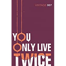 You Only Live Twice(Vintage Classics) (James Bond 007)