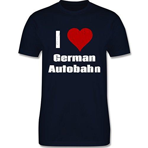 Automotive - Ich liebe deutsche Autobahn - I love German Autobahn - Rennsport - L190 - Premium Männer Herren T-Shirt mit Rundhalsausschnitt Navy Blau