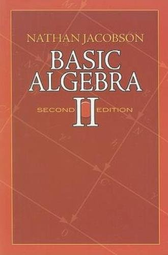 Basic Algebra II (Dover Books on Mathematics) por Nathan Jacobson