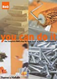 ISBN: 5005113657 - You Can Do it: The Complete B&Q Step-by-Step Book of Home Improvement