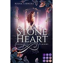 Stoneheart 1: Geraubte Flamme: Magisch-gefühlvoller Fantasy-Liebesroman