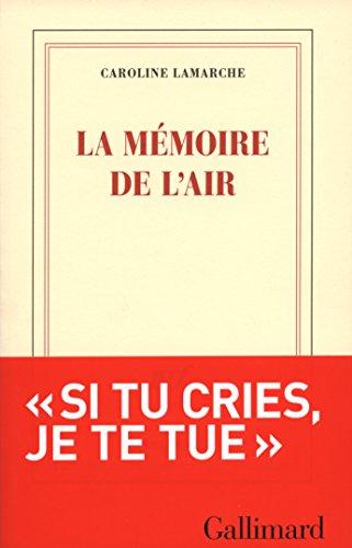 La mémoire de l'air (Blanche)