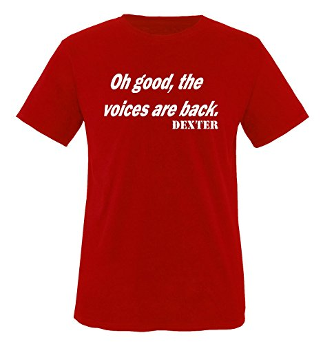 Dexter - oh good, the voices are back - Herren Unisex T-Shirt Rot / Weiss