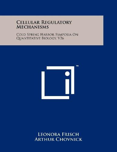 Cellular Regulatory Mechanisms: Cold Spring Harbor Symposia on Quantitative Biology, V26