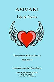 Anvari: Life & Poems (introduction To Sufi Poets Series Book 3) por Anvari Gratis