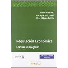 Regulación Económica - Lecturas Escogidas (Monografía)