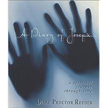 A Diary of Joseph: A Spiritual Journey Through Time