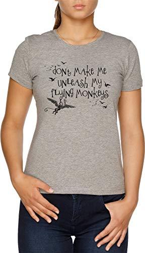 Wizard of Oz Inspired - Dont Make Me Release My Flying Monkeys Damen T-Shirt ()