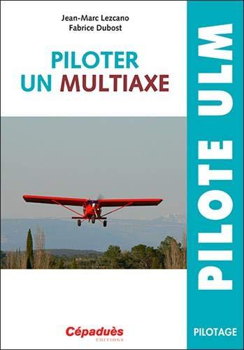 Piloter un multiaxe