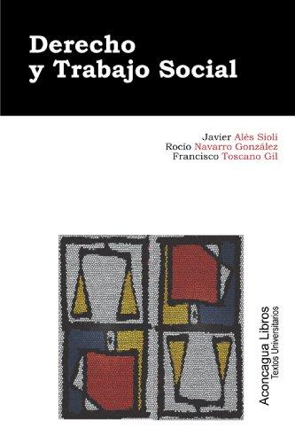 Derecho y Trabajo Social por Javier Alés Sioli