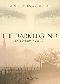 The dark legend par  Samuel Iglesias Iglesias