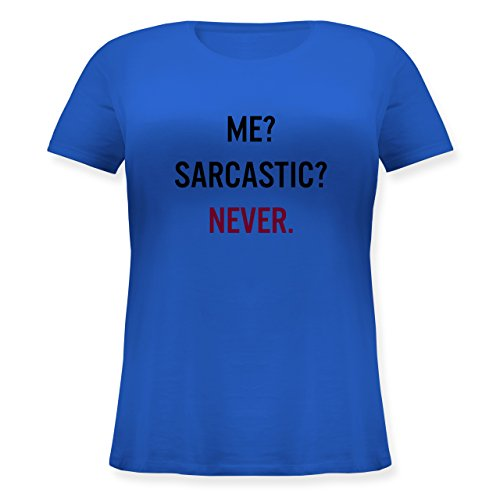 Shirtracer Statement Shirts - Me? Sarcastic ? Never - Lockeres Damen-Shirt in Großen Größen mit Rundhalsausschnitt Blau