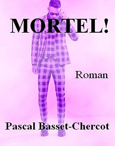 Mortel!: Roman pdf, epub ebook