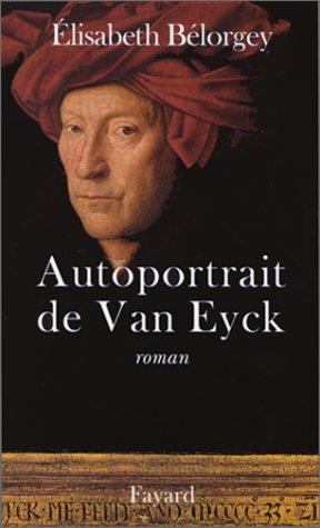 Autoportrait de Van Eyck: Roman