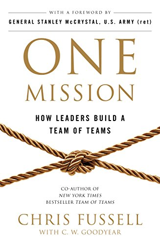 one-mission-how-leaders-build-a-team-of-teams
