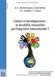 Culture et développement : la durabilité renouvelée par l'approche interculturelle