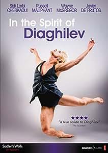 In The Spirit Of Diaghilev [Cherkaoui, Maliphant, McGregor, De Frutos] [DVD]