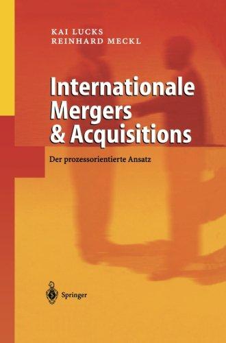 Internationale Mergers & Acquisitions: Der Prozessorientierte Ansatz