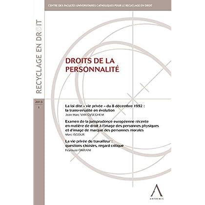 Droits de la personnalité: (Belgique) (Recyclage en droit)
