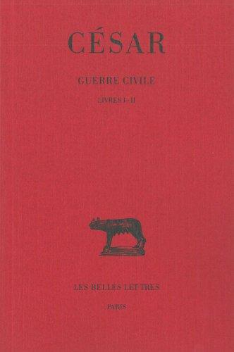 Guerre civile, tome 1 : Livres I et II
