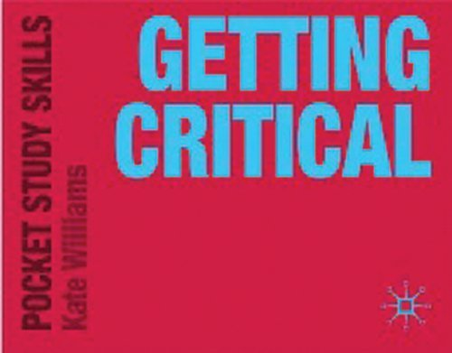 Getting Critical (Pocket Study Skills) by Kate Williams (2009-07-30)