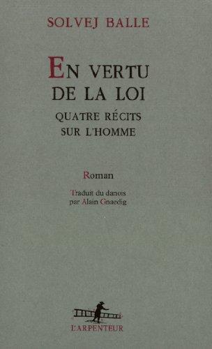 en-vertu-de-la-loi-quatre-recits-sur-lhomme-roman