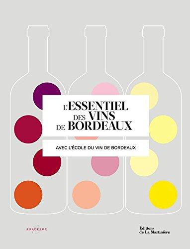 L'essentiel des vins de Bordeaux par Ecole du vin de Bordeaux, Sophie Brissaud