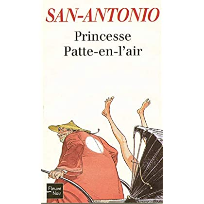 Princesse Patte-en-l'air (San Antonio Poche t. 144)