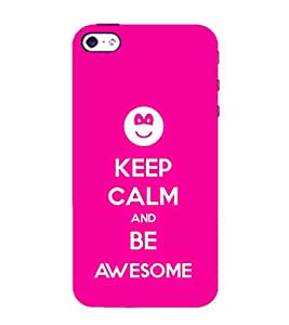 99Sublimation Be awesome 3D Hard Polycarbonate Back Case Cover for Apple iPhone 5S