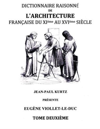 Dictionnaire raisonné de l'architec...