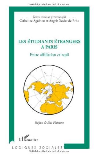 Les étudiants étrangers à Paris : Entre affiliation et repli