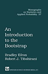 An Introduction to the Bootstrap (Monographs on Statistics and Applied Probability)