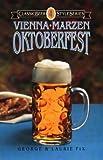 Vienna * Marzen * Oktoberfest (Classic Beer Style)