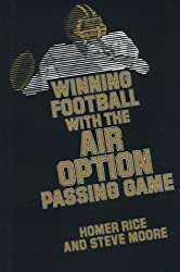 Winning Football With the Air Option Passing Game