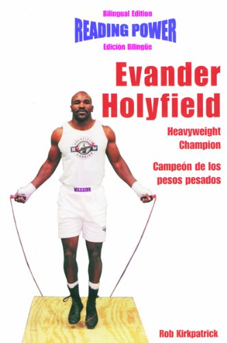 Evander Hollyfield Heavyweight Champion/Campeon De Los Pesos Pesados (Hot Shots / Grandes Idolos) por Rob Kirkpatrick