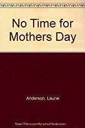 No Time for Mothers Day
