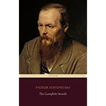 Fyodor Dostoyevsky: The Complete Novels (Centaur Classics) (English Edition)