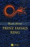 Bjarne Reuter: Prinz Faisals Ring